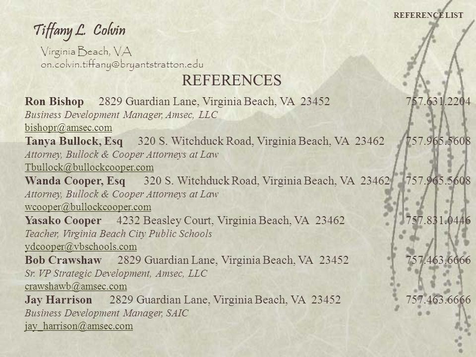 Tiffany L. Colvin REFERENCES