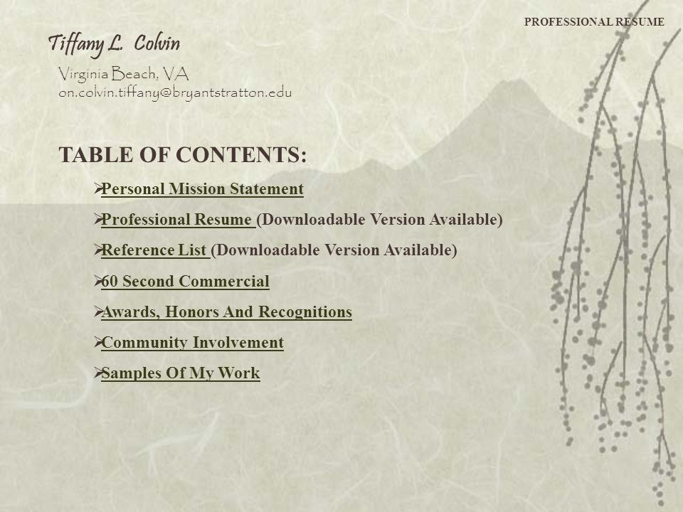 Tiffany L. Colvin TABLE OF CONTENTS: Personal Mission Statement