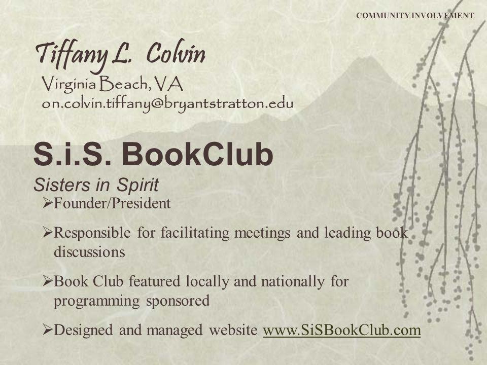 S.i.S. BookClub Tiffany L. Colvin Sisters in Spirit Virginia Beach, VA