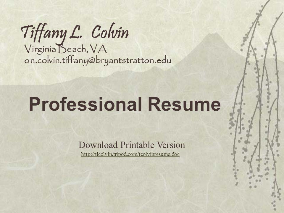 Tiffany L. Colvin Professional Resume Virginia Beach, VA
