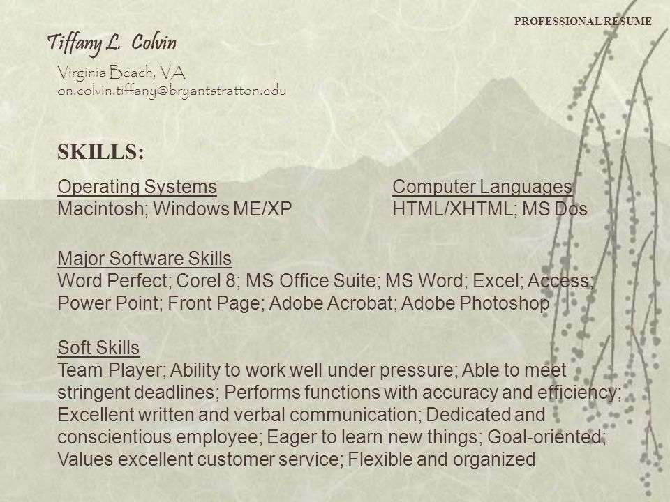 Tiffany L. Colvin SKILLS: Operating Systems Computer Languages