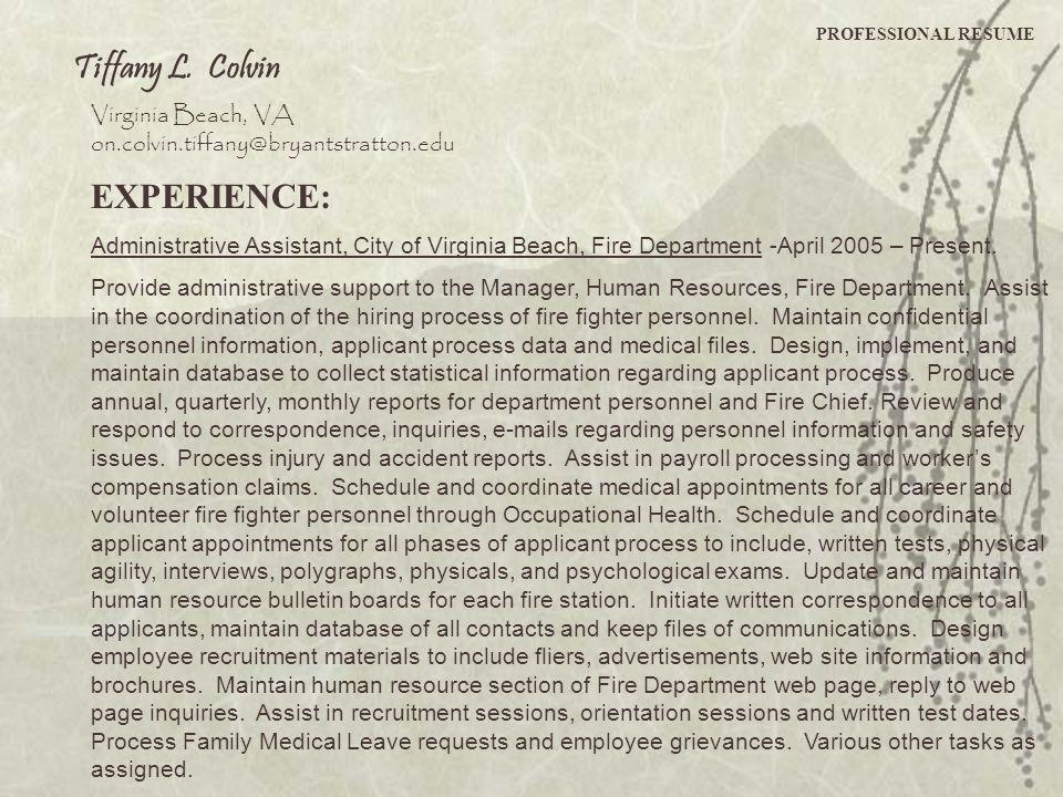 Tiffany L. Colvin EXPERIENCE: Virginia Beach, VA