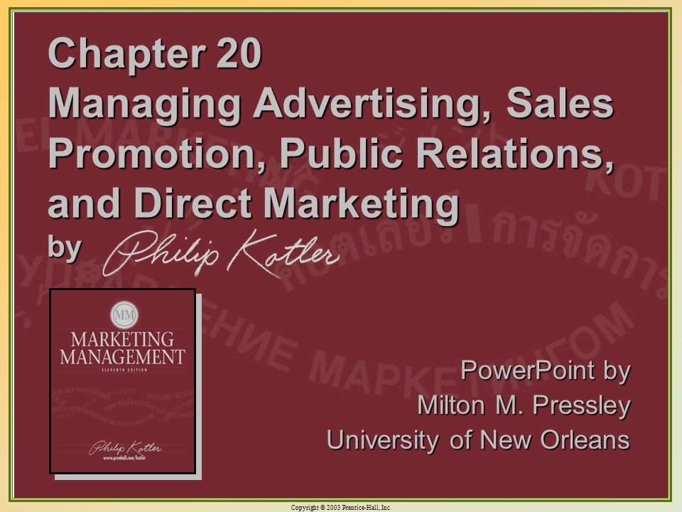 Chapter 20 Managing Advertising, Sales Promotion, Public Relations, and Direct Marketing by