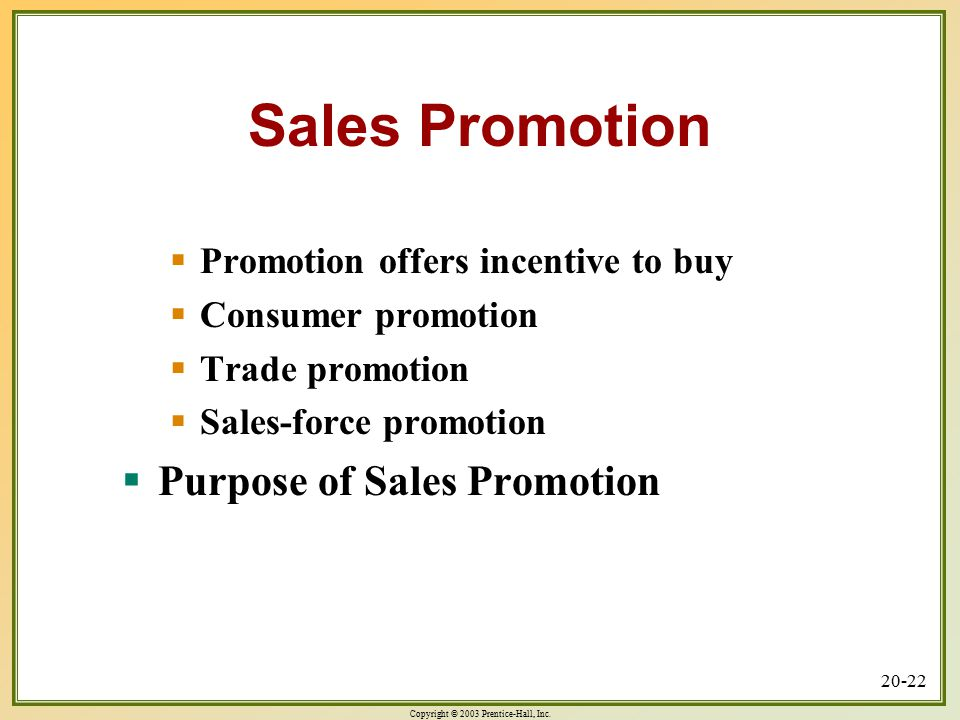 Sales Promotion Purpose of Sales Promotion
