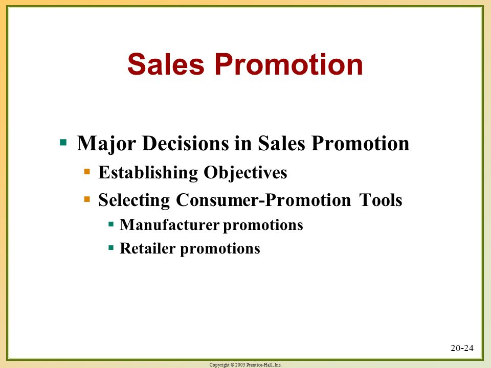 Sales Promotion Major Decisions in Sales Promotion
