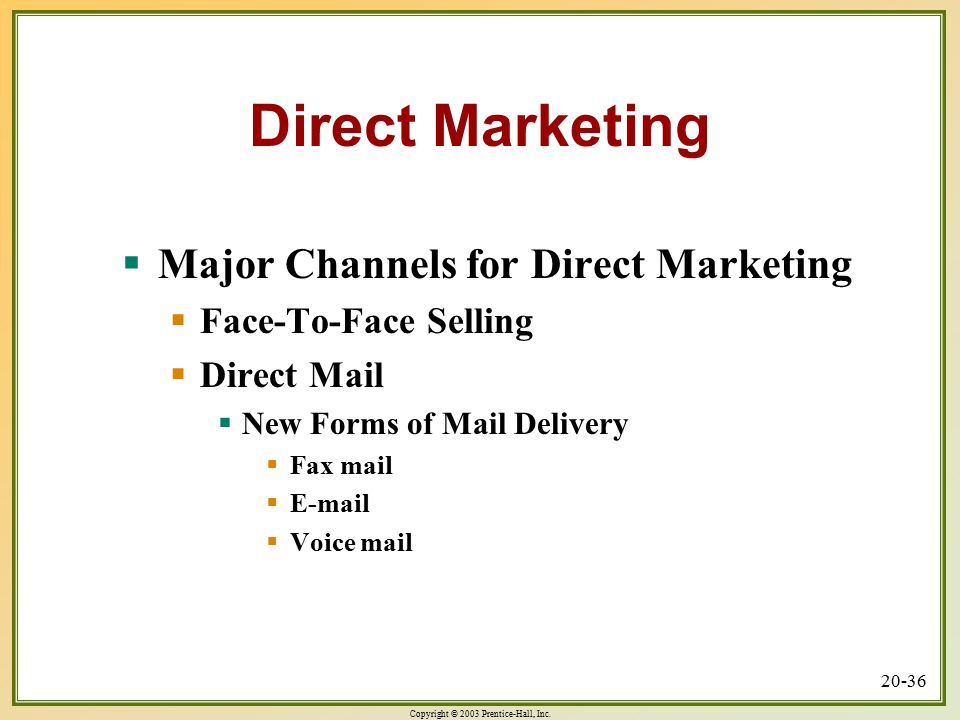 Direct Marketing Major Channels for Direct Marketing