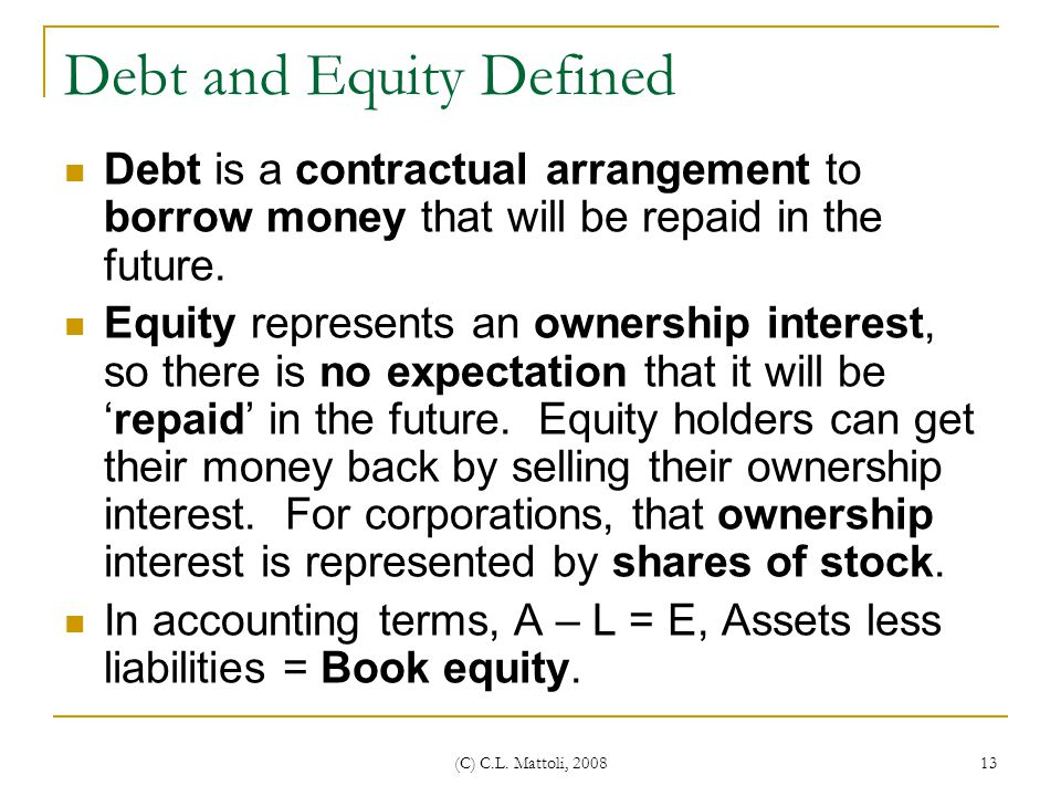 Debt and Equity Defined