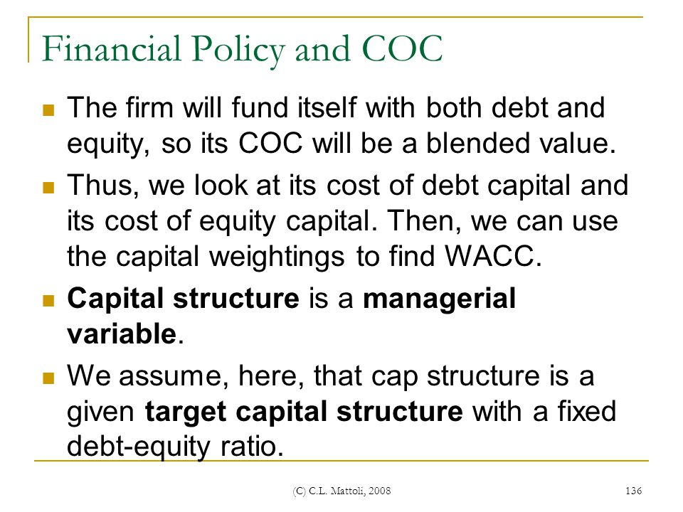 Financial Policy and COC