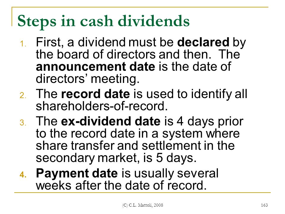 Steps in cash dividends