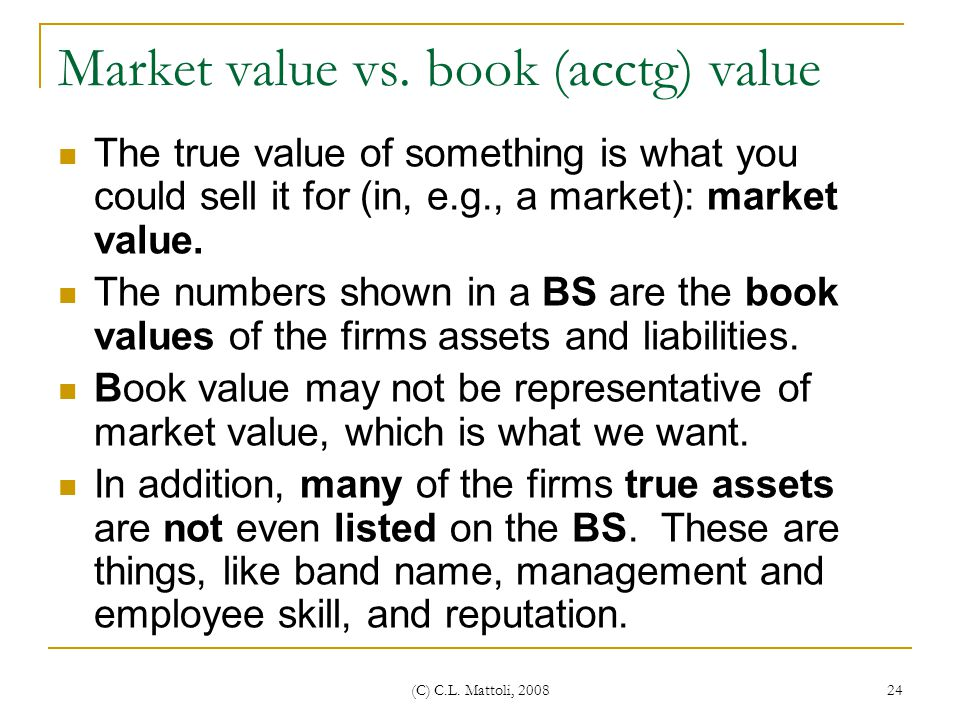 Market value vs. book (acctg) value