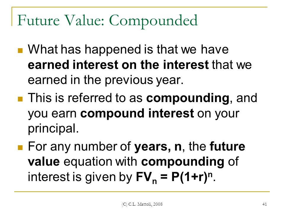 Future Value: Compounded