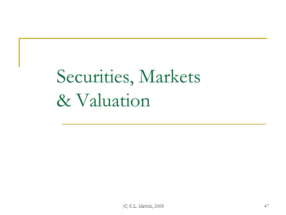 Securities, Markets & Valuation