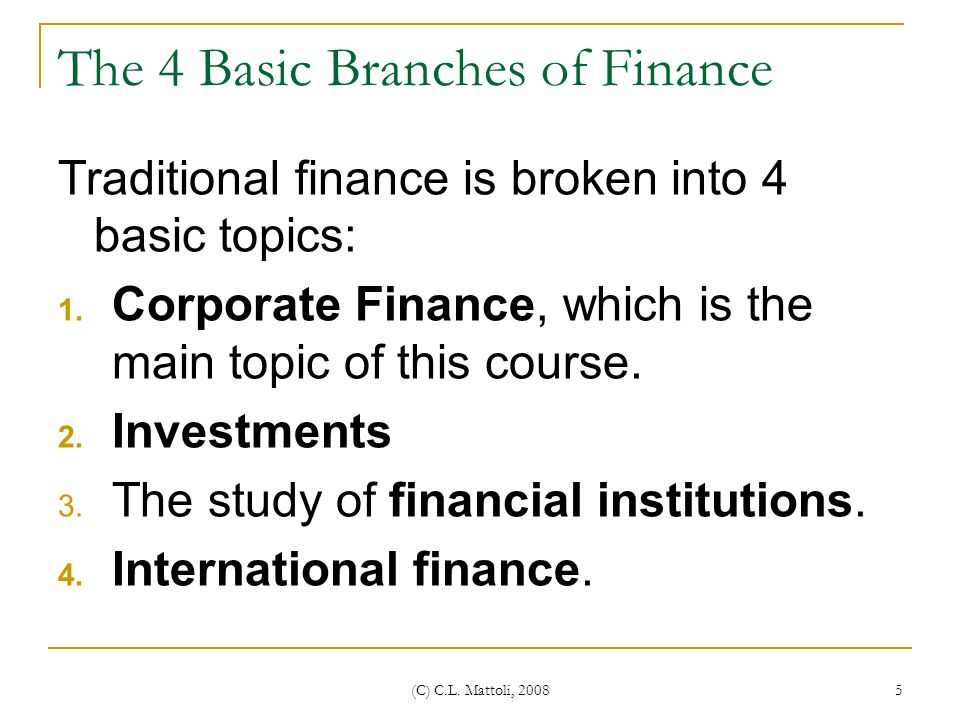 The 4 Basic Branches of Finance
