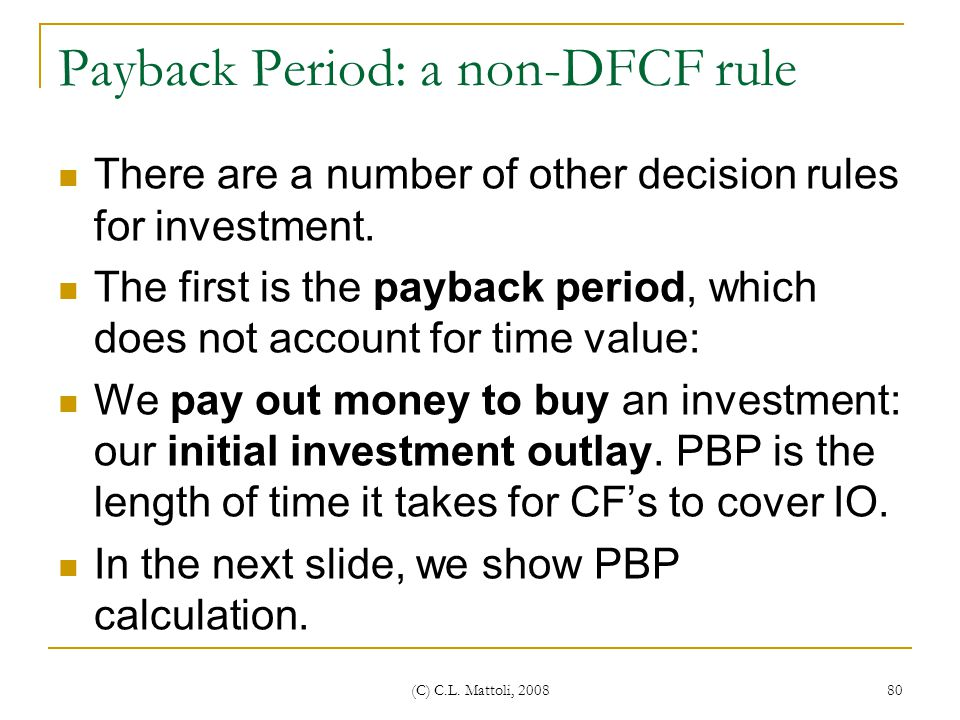 Payback Period: a non-DFCF rule
