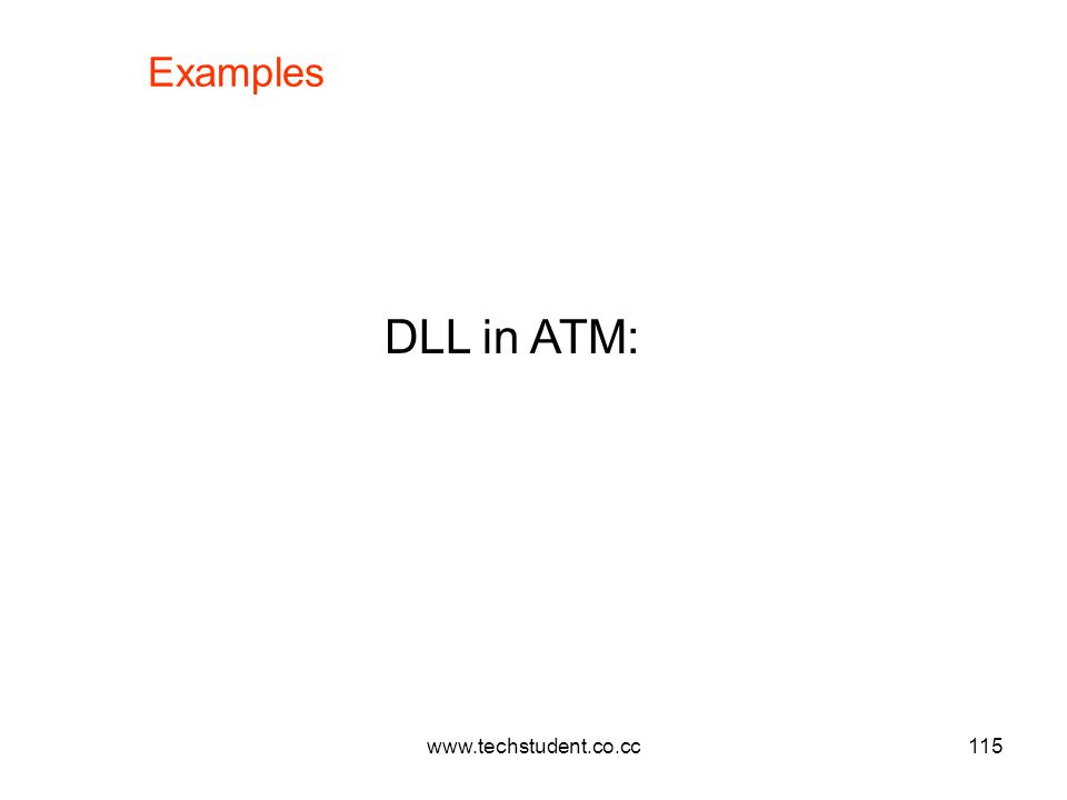 Examples DLL in ATM: www.techstudent.co.cc
