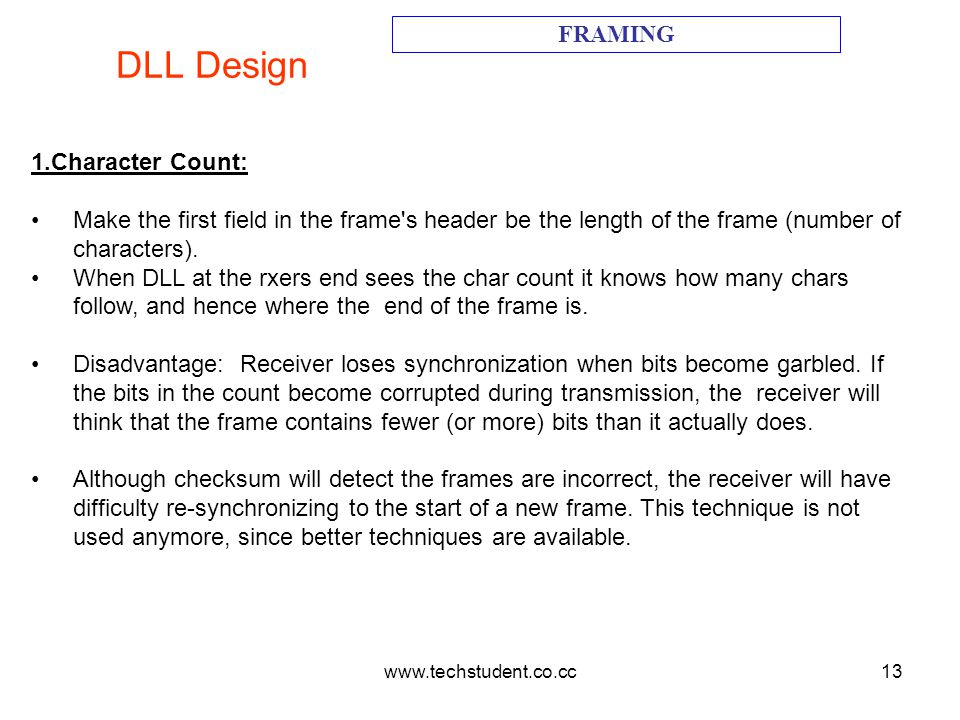 DLL Design FRAMING 1.Character Count: