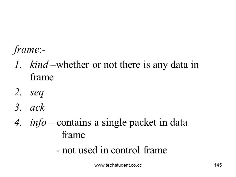 kind –whether or not there is any data in frame seq ack