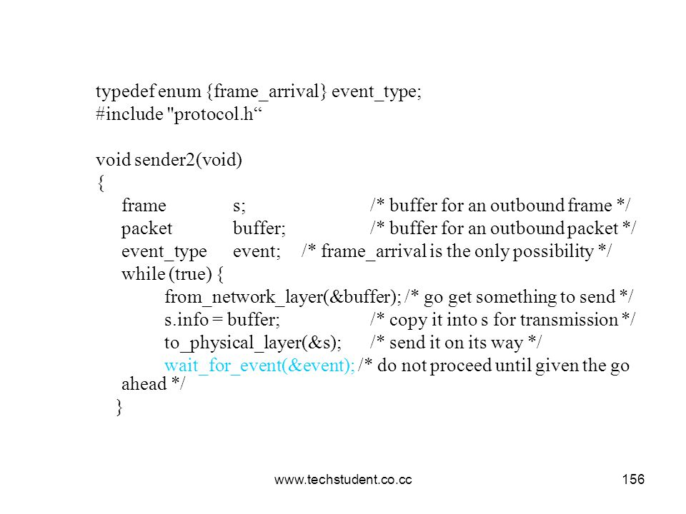 typedef enum {frame_arrival} event_type; #include protocol.h
