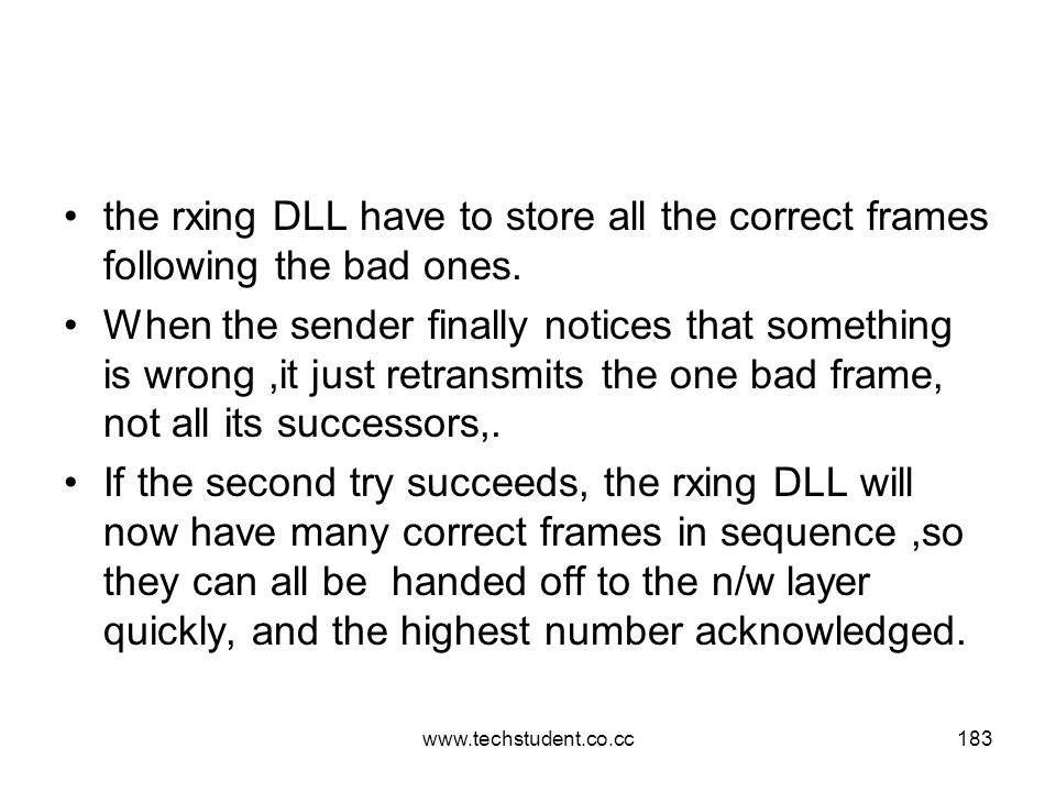 the rxing DLL have to store all the correct frames following the bad ones.