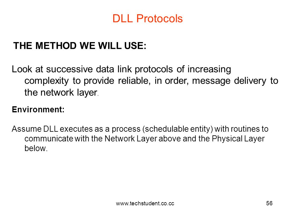 DLL Protocols THE METHOD WE WILL USE: