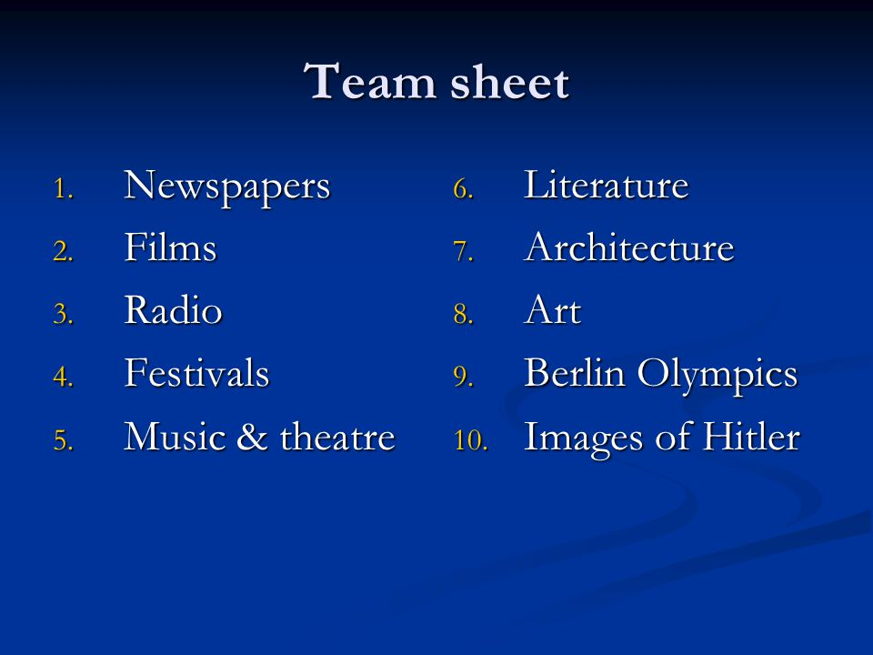 Team sheet Newspapers Films Radio Festivals Music & theatre Literature