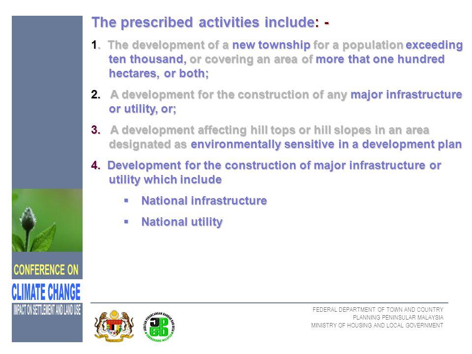 The prescribed activities include: -