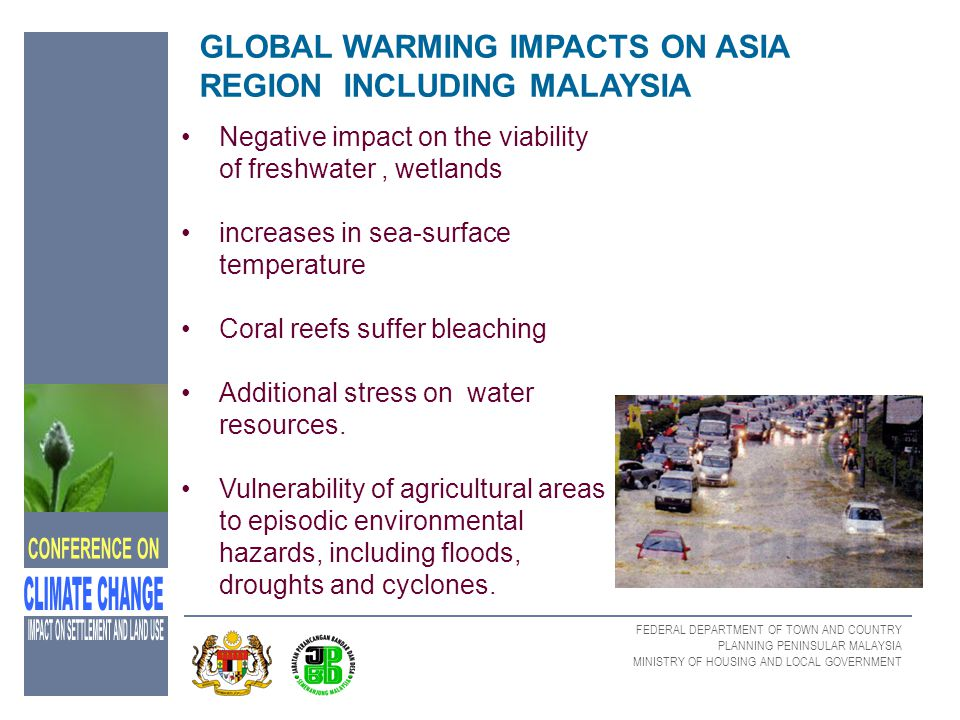 GLOBAL WARMING IMPACTS ON ASIA REGION INCLUDING MALAYSIA