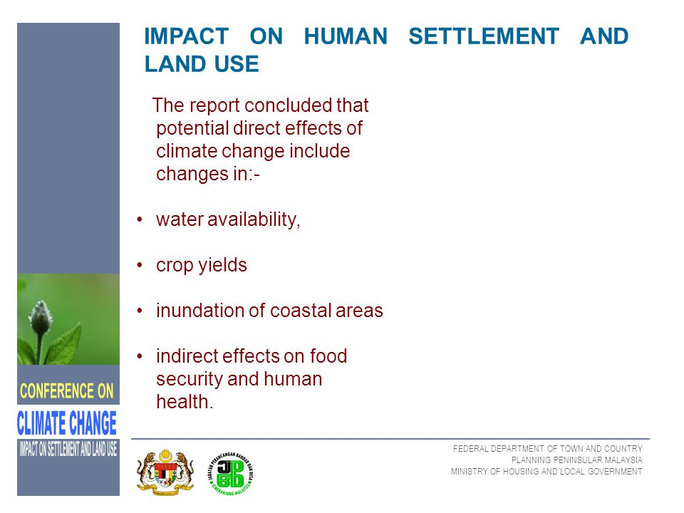 IMPACT ON HUMAN SETTLEMENT AND LAND USE