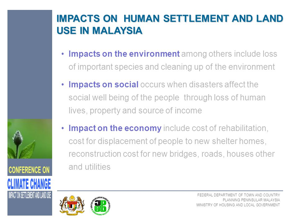 IMPACTS ON HUMAN SETTLEMENT AND LAND USE IN MALAYSIA
