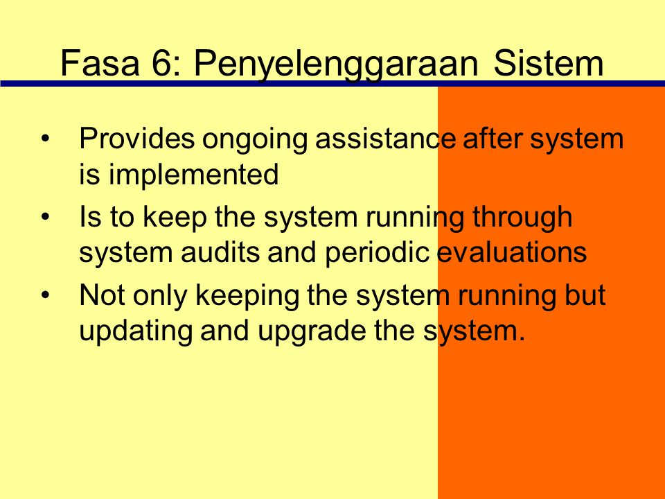 Fasa 6: Penyelenggaraan Sistem