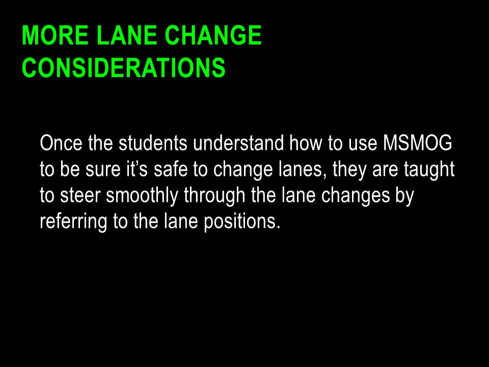 More Lane Change Considerations