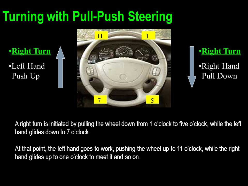 Turning with Pull-Push Steering