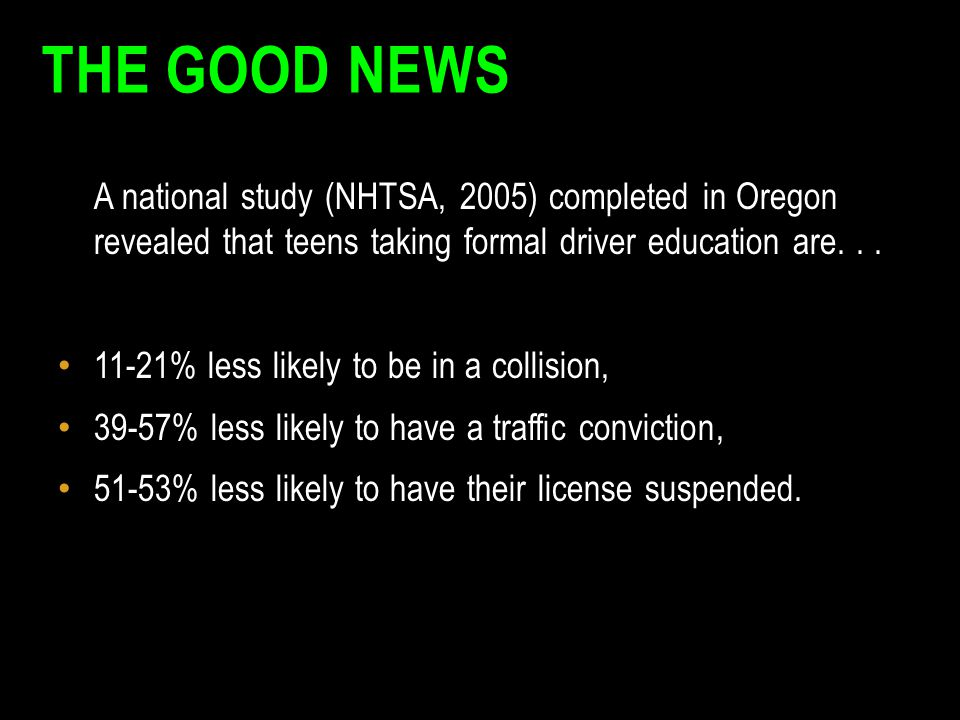 The Good News 11-21% less likely to be in a collision,