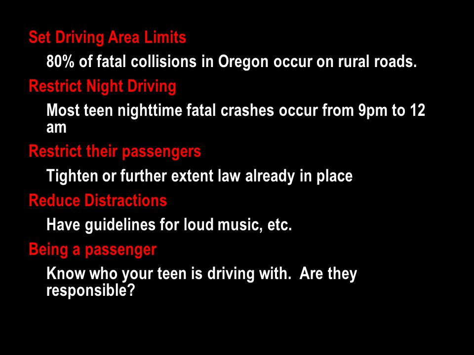 Set Driving Area Limits 80% of fatal collisions in Oregon occur on rural roads.