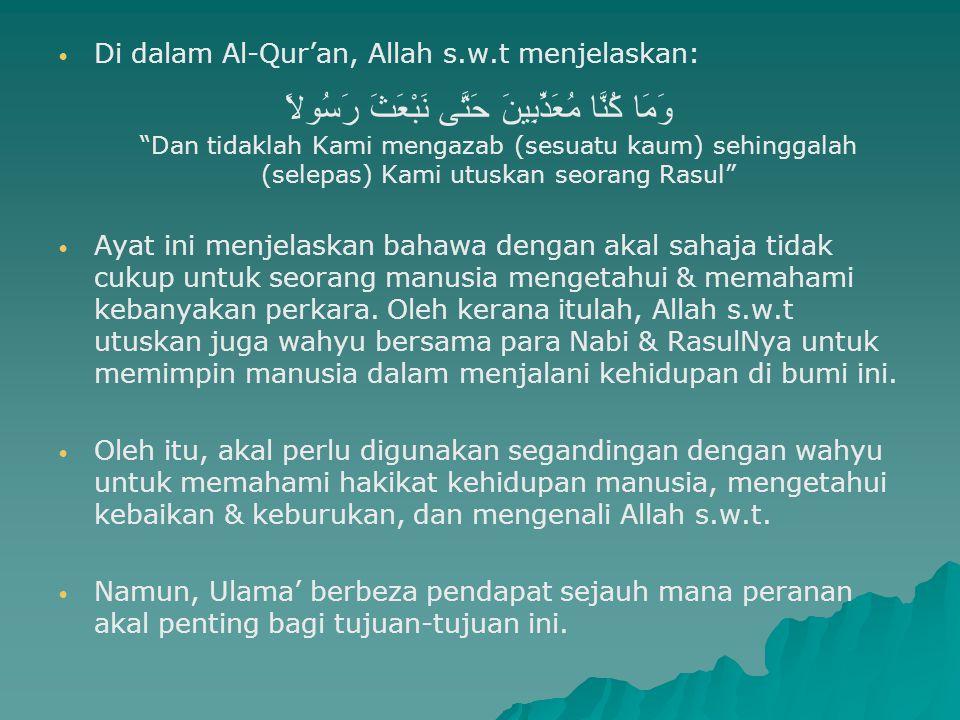 Di dalam Al-Qur'an, Allah s.w.t menjelaskan:
