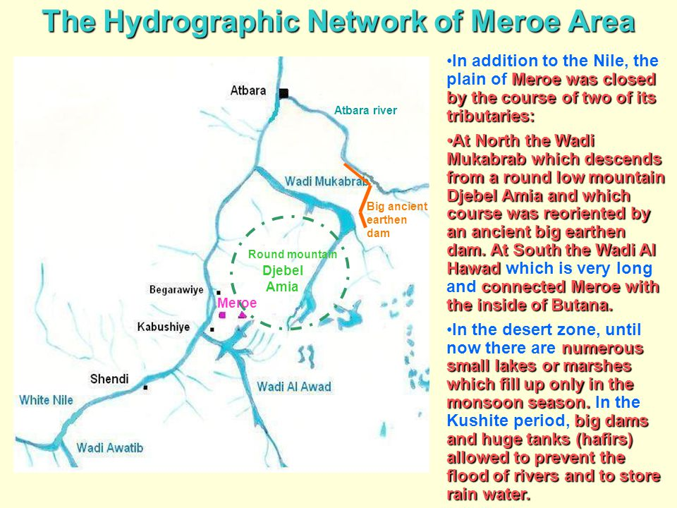 The Hydrographic Network of Meroe Area