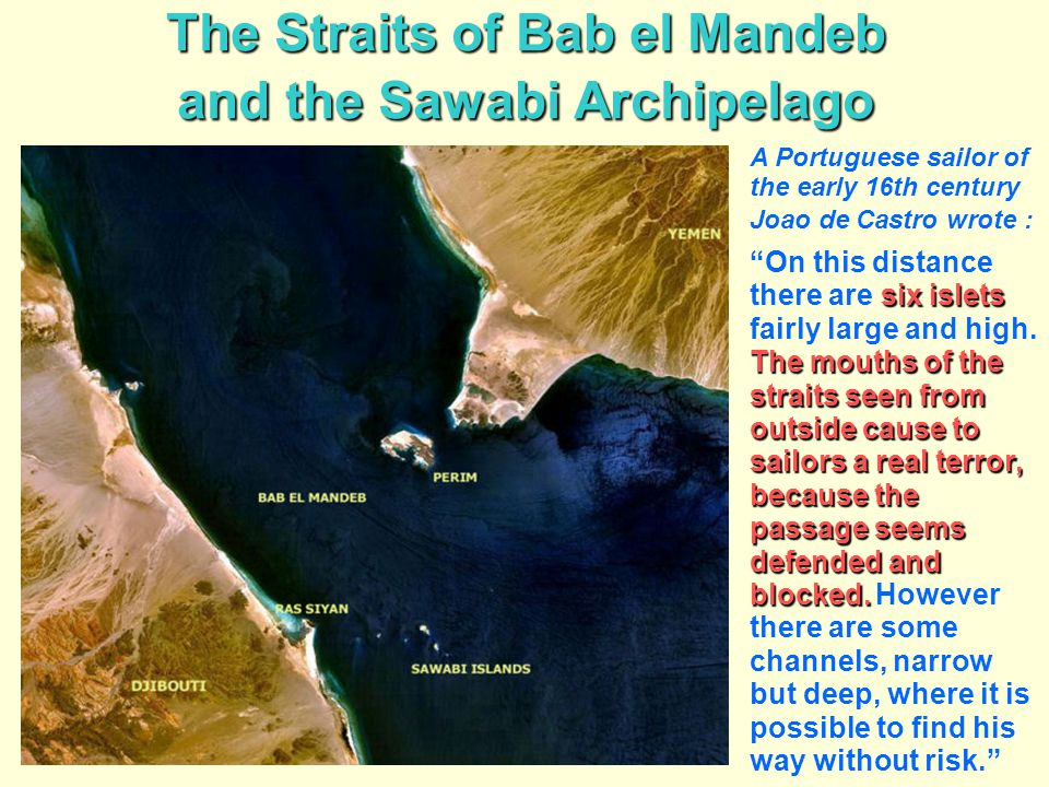 The Straits of Bab el Mandeb and the Sawabi Archipelago
