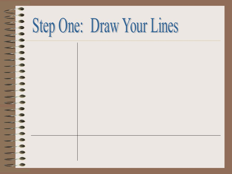 Step One: Draw Your Lines