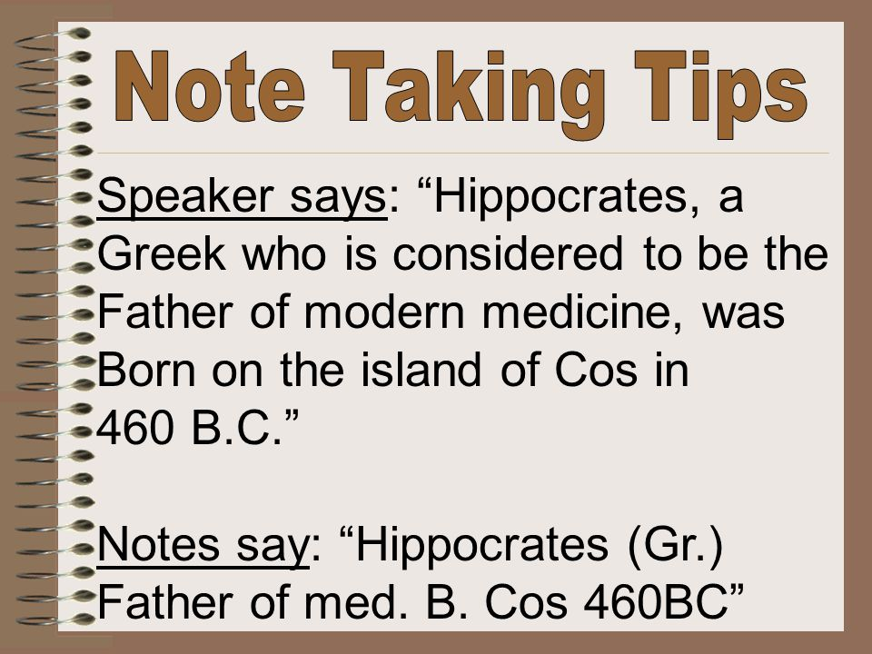 Speaker says: Hippocrates, a Greek who is considered to be the