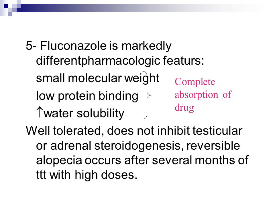5- Fluconazole is markedly differentpharmacologic featurs: