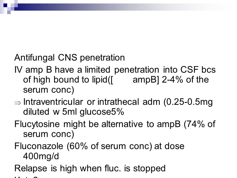 Antifungal CNS penetration