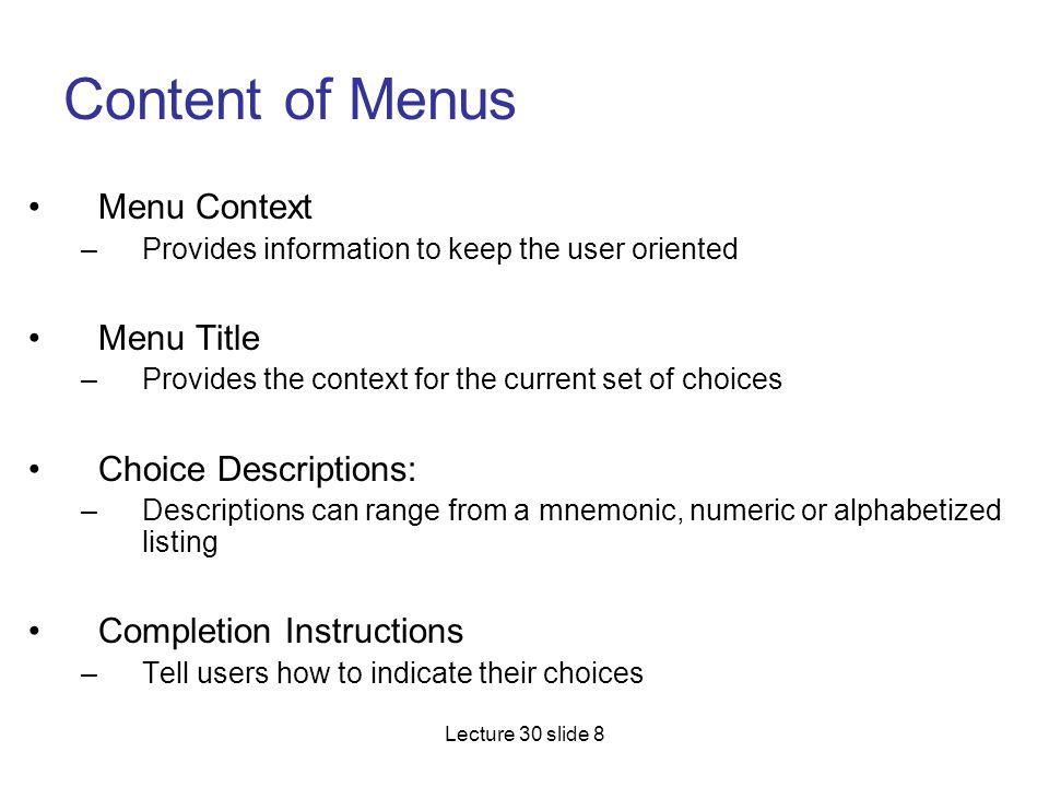 Content of Menus Menu Context Menu Title Choice Descriptions:
