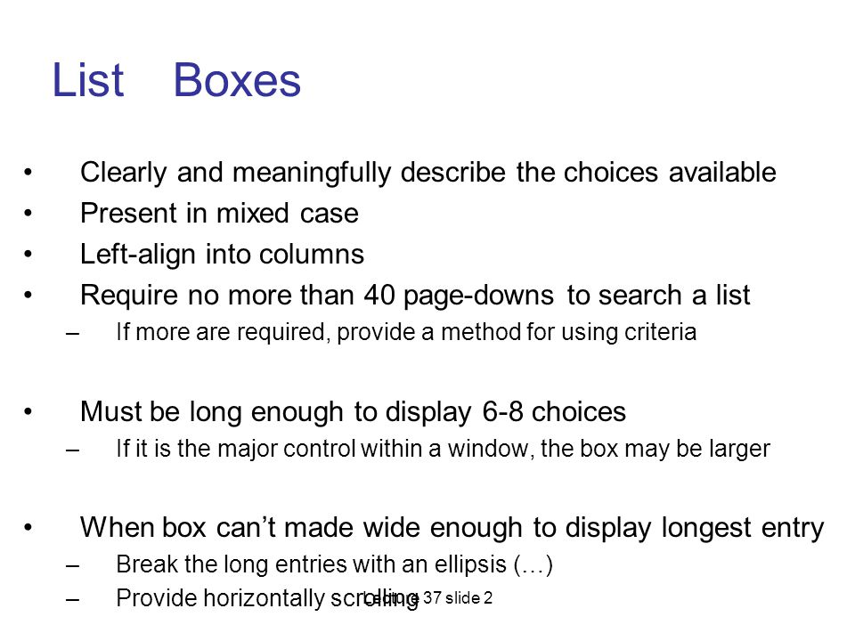 List Boxes Clearly and meaningfully describe the choices available