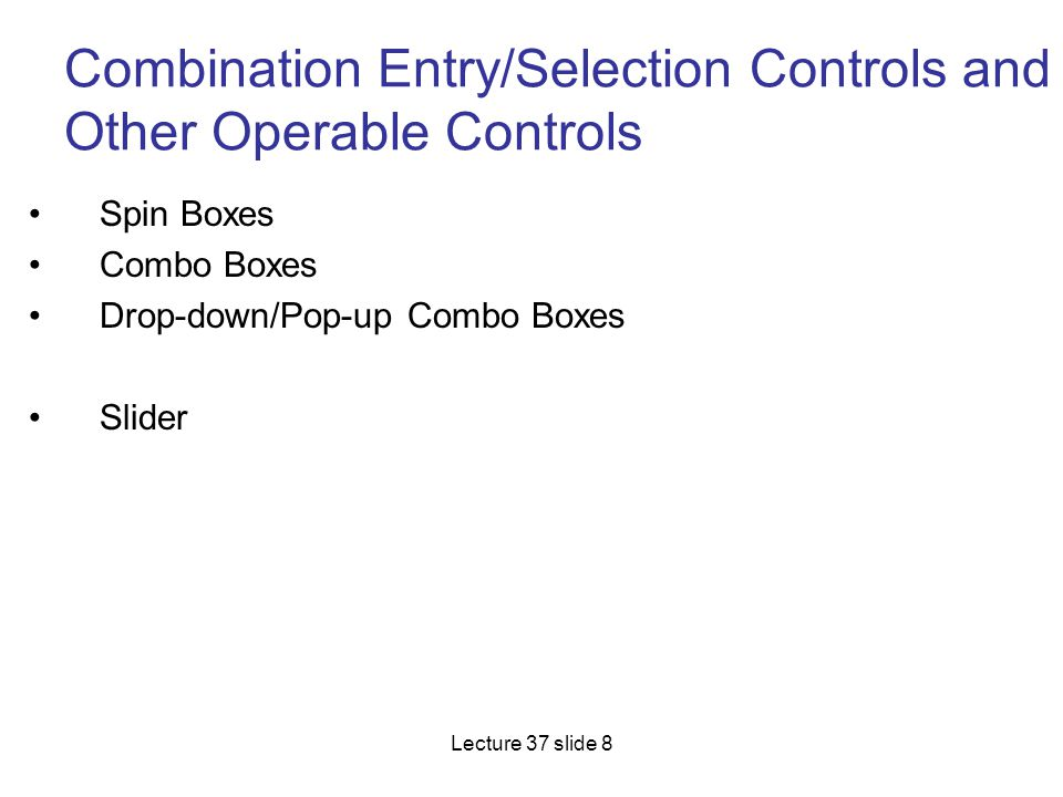 Combination Entry/Selection Controls and Other Operable Controls