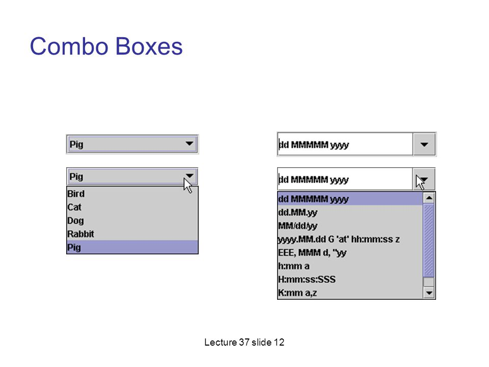Combo Boxes Lecture 37 slide 12