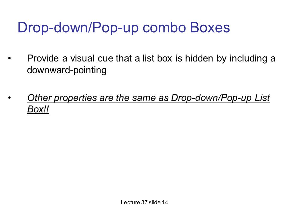 Drop-down/Pop-up combo Boxes