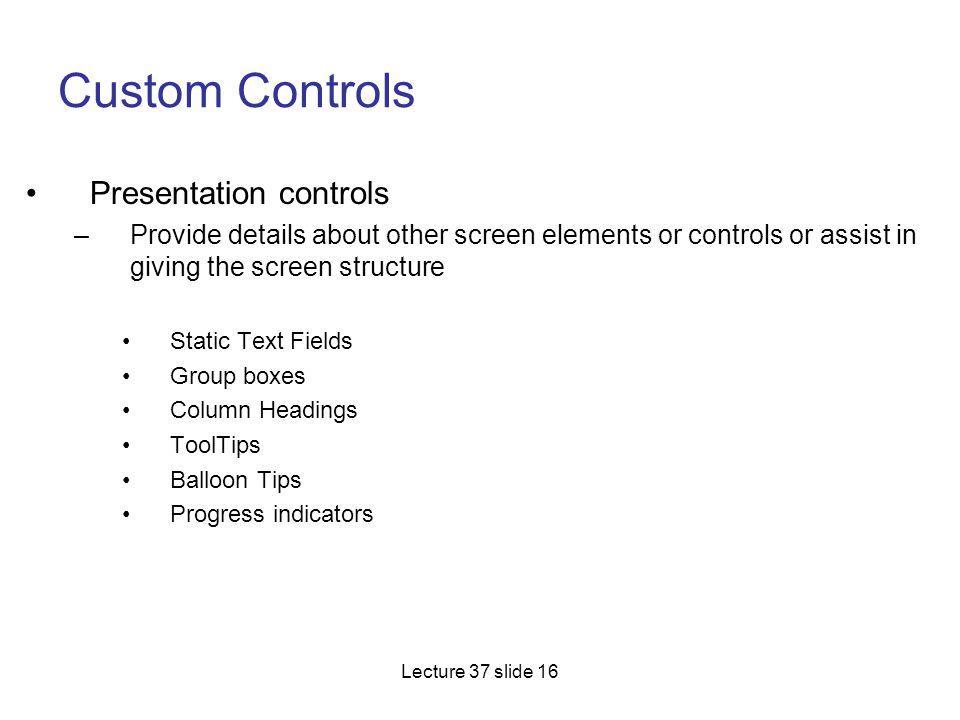 Custom Controls Presentation controls