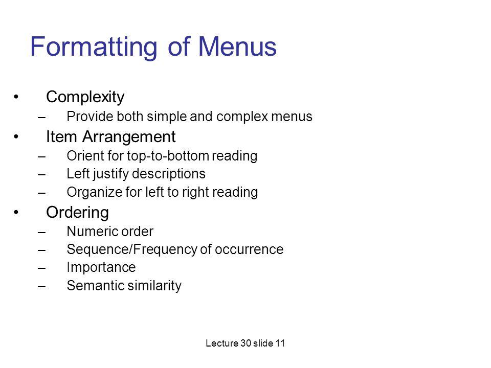 Formatting of Menus Complexity Item Arrangement Ordering