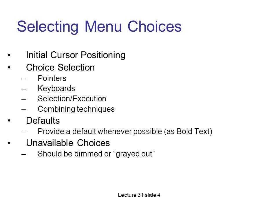Selecting Menu Choices