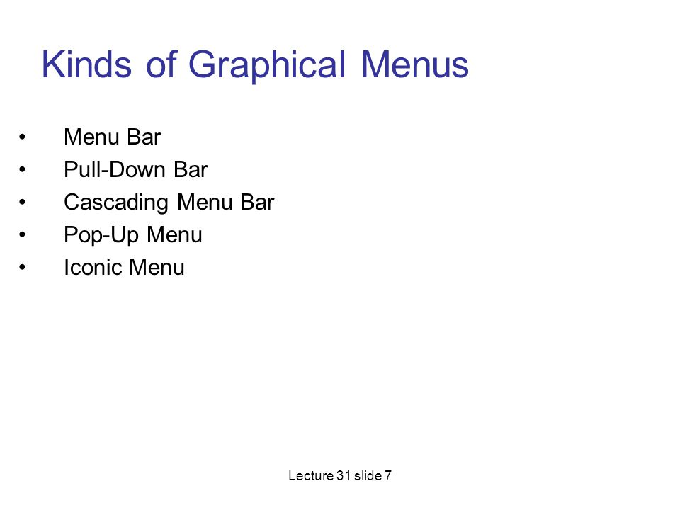 Kinds of Graphical Menus